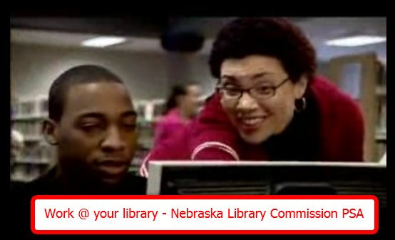 จากคลิปวีดีโอ Work @ your library - Nebraska Library Commission PSA