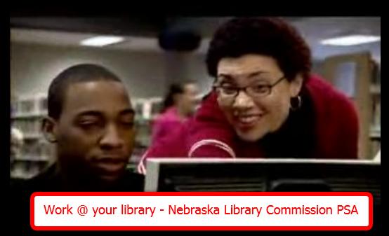 จากคลิปวีดีโอ Work @ your library - Nebraska Library Commission PSA