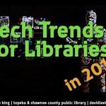 แนวโน้มด้านเทคโนโลยีสำหรับห้องสมุดในปี 2559